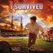 I Survived #15: I Survived the American Revolution, 1776