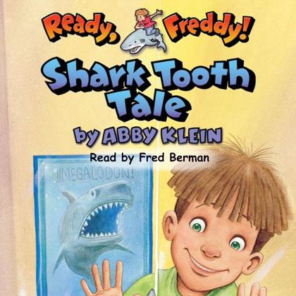 Ready Freddy: Shark Tooth Tale