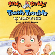 Ready Freddy: Tooth Trouble