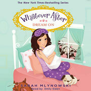 Whatever After Book #4: Dream On