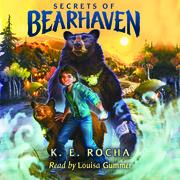 Secrets of Bearhaven, Book #1