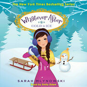 Whatever After Book #6: Cold as Ice