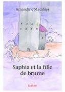 Saphia et la fille de brume