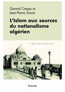 L'Islam aux sources du nationalisme algérien