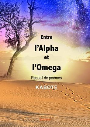 Entre l'Alpha et l'Omega