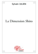 La Dimension Shiro