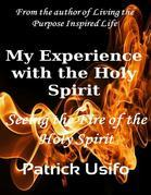 My Experience with the Holy Spirit