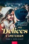 Aux Délices d'Amsterdam - Tome 2