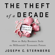 The Theft of a Decade