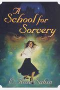 A School for Sorcery