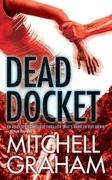 Dead Docket