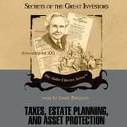 Taxes, Estate Planning, and Asset Protection