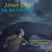 James Lake: The Big Foot File