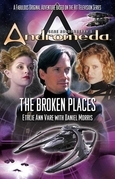 Gene Roddenberry's Andromeda: The Broken Places