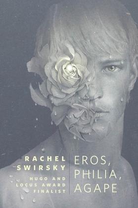 Eros, Philia, Agape