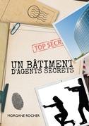 Un bâtiment d'agents secrets