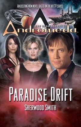 Gene Roddenberry's Andromeda: Paradise Drift