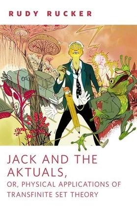 Jack and the Aktuals, or, Physical Applications of Transfinite Set Theory
