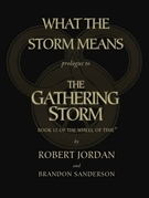 What the Storm Means: Prologue to the Gathering Storm