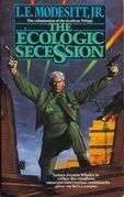 The Ecologic Secession