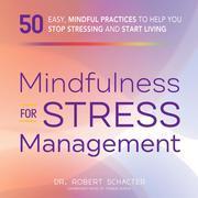 Mindfulness for Stress Management