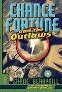Chance Fortune and the Outlaws
