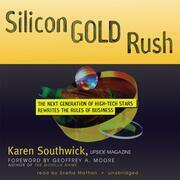 Silicon Gold Rush