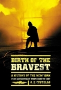 Birth of the Bravest