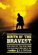 Birth of the Bravest