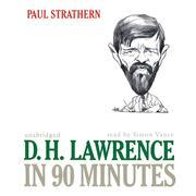 D. H. Lawrence in 90 Minutes