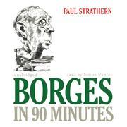 Borges in 90 Minutes
