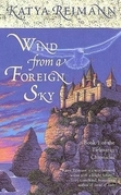 Wind from a Foreign Sky