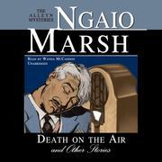 Death on the Air, and Other Stories