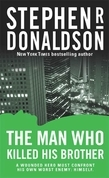 Stephen R. Donaldson - The Man Who Killed His Brother