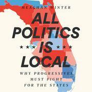 All Politics Is Local