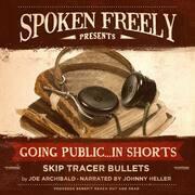 Skip Tracer Bullets