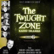 The Twilight Zone Radio Dramas, Vol. 6