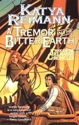 A Tremor in the Bitter Earth