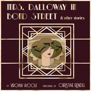 Mrs. Dalloway in Bond Street & Other Stories