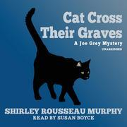 Cat Cross Their Graves