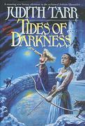 Judith Tarr - Tides of Darkness