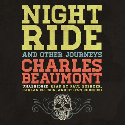 Night Ride, and Other Journeys