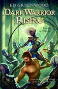 Dark Warrior Rising