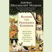 Raising the Peaceable Kingdom