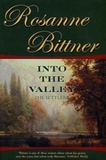 Rosanne Bittner - Into the Valley