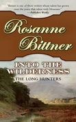 Rosanne Bittner - Into the Wilderness
