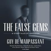 The False Gems & Other Tales of Obsession