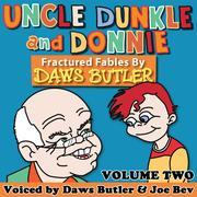 Uncle Dunkle and Donnie, Vol. 2