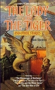 The Lady or the Tiger and Other Short Stories