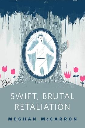Swift, Brutal Retaliation